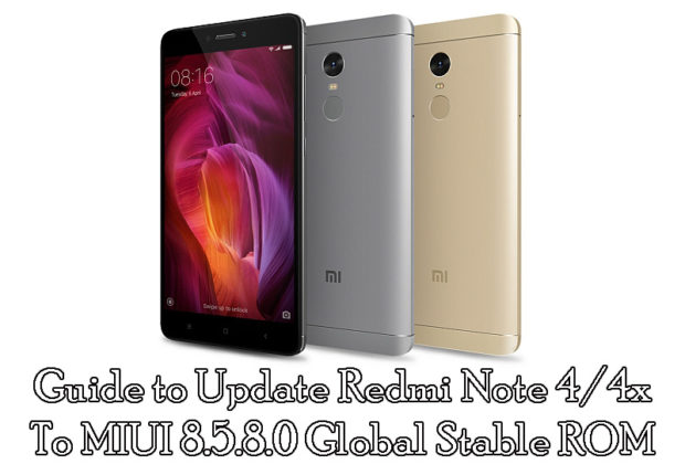 Guide to Update Redmi Note 4/4x To MIUI 8.5.8.0 Global Stable ROM