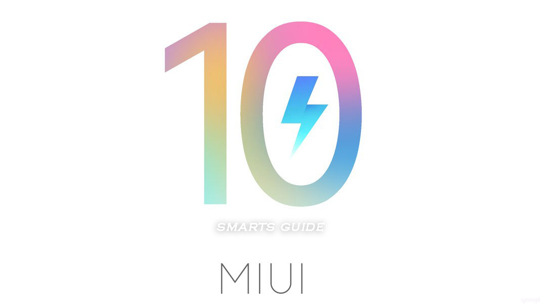 [How to Guide] Update All Xiaomi Devices to MIUI 10 Global Beta ROM (8.7.19)